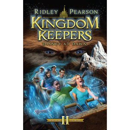 Kingdom Keepers II (Kingdom Keepers, Vol. II) : Disney at Dawn