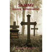 Sammy : Grave Agreement: Book 9 of the Sammy Series