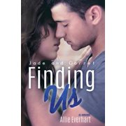 Finding Us : The Jade Series #6