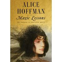 Magic Lessons : The Prequel to Practical Magic (Hardcover)