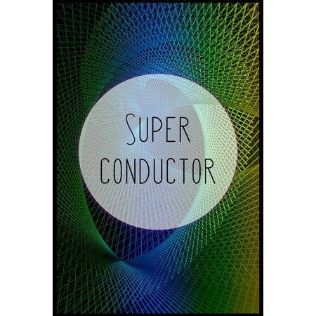 Super Conductor: Blank lined railroad conductor notebook Paperback Avanti Super Conductor