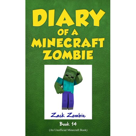 Diary of a Minecraft Zombie, Book 14 : Cloudy with a Chance of (25 Things To Survive A Zombie Apocalypse)