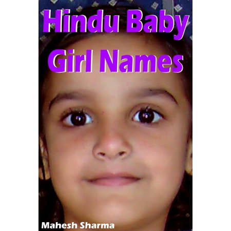 Hindu Baby Girl Names - eBook (Unique Baby Girl Names Hindu With Meaning)