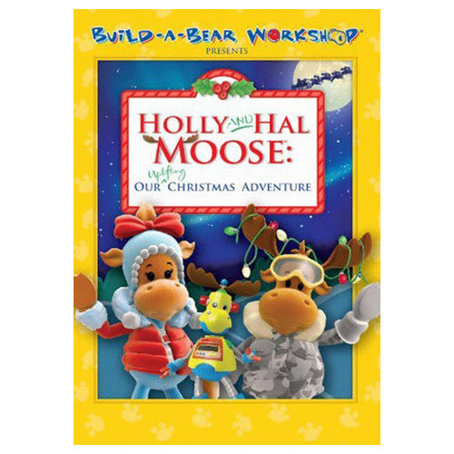 Build-a-Bear Present: Holly and Hal Moose - Our Uplifting Christmas Adventure (2010)