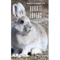 Weekly Planner for Rabbit Lovers : Handy 5 x 8 weekly planner for 2020. Notebook with to do list and space to add priorities. Idea Gift for family and friends.