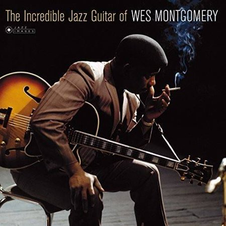Incredible Jazz Guitar Of Wes Montgomery (Cover Photo By Jean-Pierre (Wes Montgomery Trio)