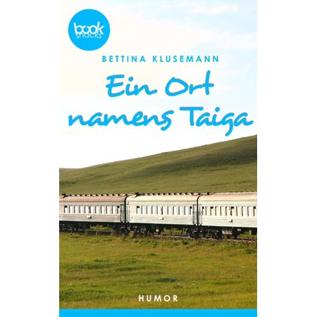 Ein Ort names Taiga - eBook