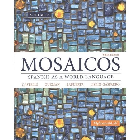 Mosaicos vol. 2 & 3 + Student Activities Manual + MySpanishLab with Pearson eText Access Card