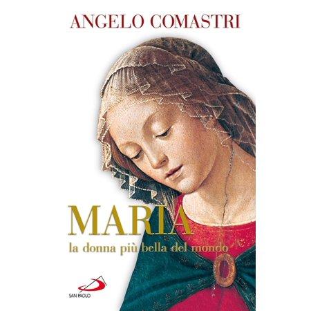 Maria la donna più bella del mondo - eBook
