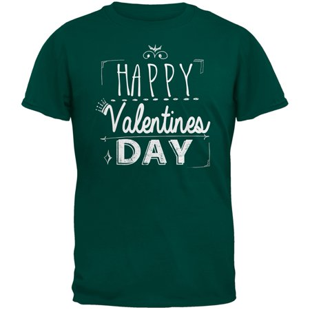 Happy Valentines Day Sign Dark Green Adult T-Shirt](Valentines Day Crafts For Adults)