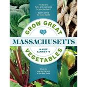 Grow Great Vegetables in Massachusetts - eBook
