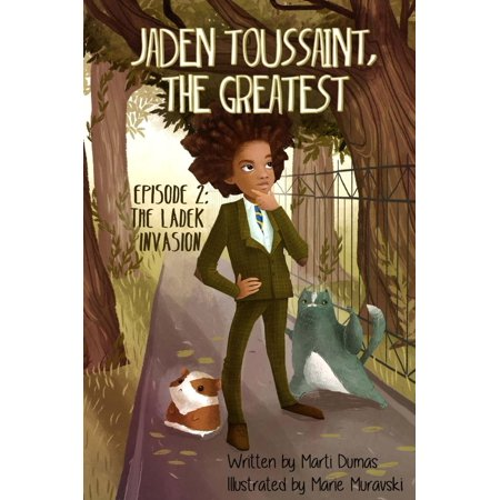 Jaden Toussaint, the Greatest Episode 2: The Ladek Invasion - eBook](Rabbids Invasion Halloween Episode)