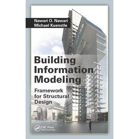 Building Information Modeling Framework For Structural Design Walmart Com