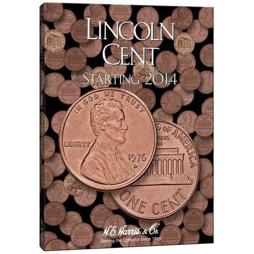 Lincoln Cents #4 Folder Starting 2014