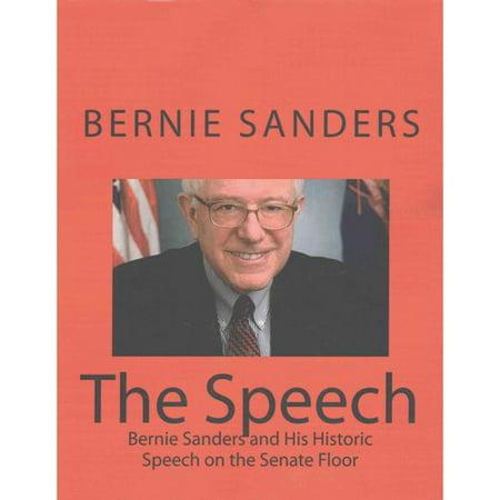 The Speech: Bernie Sanders and His Historic Speech on the Senate Floor