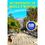 Midwest Cozy Mystery: Murdered in Hollywood: A Midwest Cozy Mystery Series (Paperback)