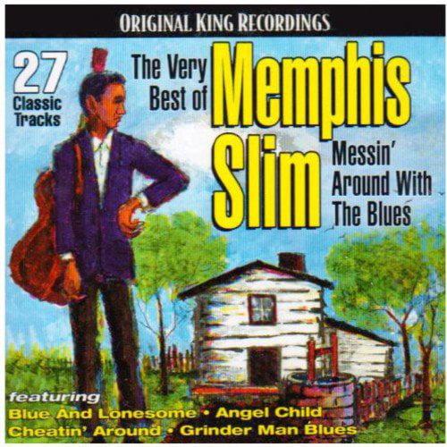 Memphis Slim - Very Best of Memphis Slim-Messin' Around with the [CD]