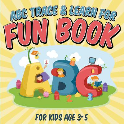 ABC Trace & Learn for Fun Book : For Kids Age (Fun Abacus)