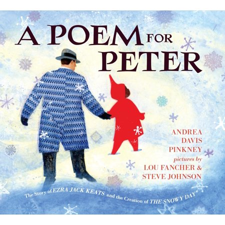 A Poem for Peter : The Story of Ezra Jack Keats and the Creation of The Snowy (The Snowy Day By Ezra Jack Keats Activities)