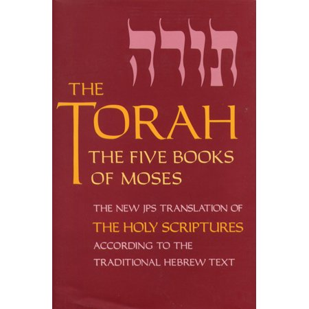 The Torah, Pocket Edition : The Five Books of Moses, the New Translation of the Holy Scriptures According to the Traditional Hebrew