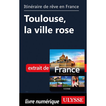 Itinéraire de rêve en France - Toulouse, la ville rose - eBook - Ville De Halloween