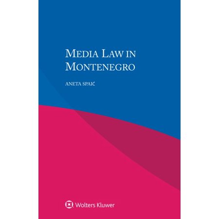 Media Law In Montenegro