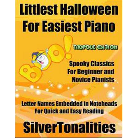 Littlest Halloween for Easiest Piano Tadpole Edition - eBook - Classical Piano Music For Halloween