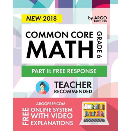 Argo Brothers Math Workbook, Grade 6 : Common Core Math Free Response, Daily Math Practice Grade 6 (2017 Edition) - Daily Bumps Halloween 2017