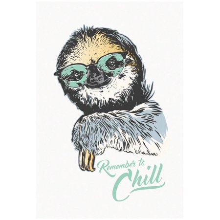 Remember To Chill Sloth Poster - 13x19](Sloth Rental)