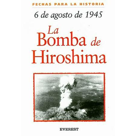 6 de Agosto de 1945: La Bomba de Hiroshima