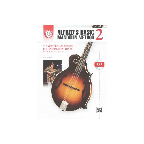 Alfred's Basic Mandolin Method 2: The Most Popular Method for Learning How to Play by