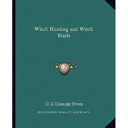 Witch Hunting and Witch Trails - image 1 of 1