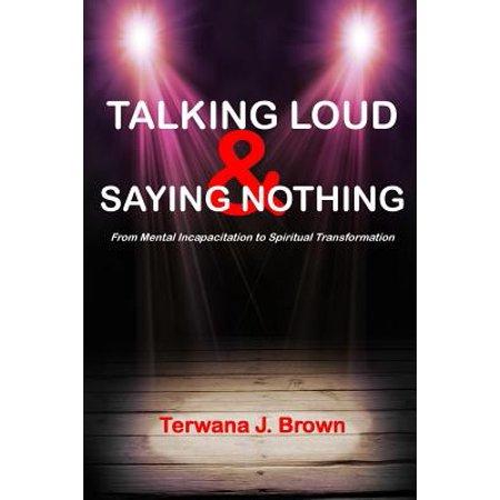 Talking Loud and Saying Nothing (James Brown Talkin Loud And Sayin Nothing)