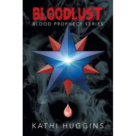 Bloodlust: Blood Prophecy Series