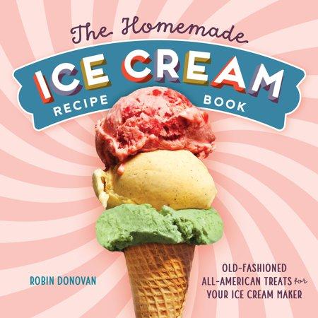 The Homemade Ice Cream Recipe Book (Paperback) - Halloween Ideas Homemade