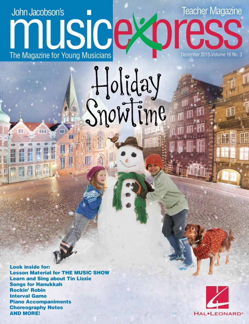 Hal Leonard Holiday Snowtime Vol. 16 No. 3 (December 2015) Teacher Magazine w CD Arranged... by Hal Leonard