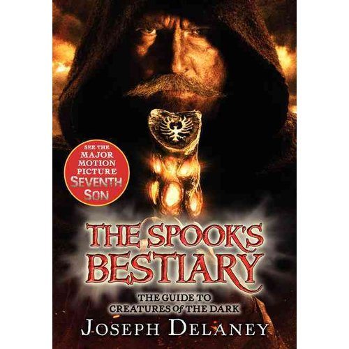 The Spook's Bestiary: The Guide to Creatures of the Dark