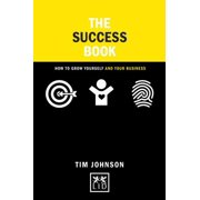 The Success Book : How to Walk the Road of Authencity