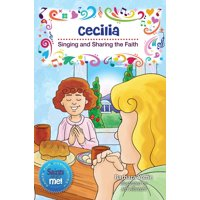 Saints for Communities: Cecilia: Singing and Sharing the Faith (Paperback)