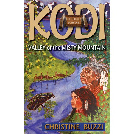 Valley of the Misty Mountain: Book One of the KODI Trilogy -