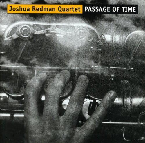 Joshua Redman Quartet - Passage of Time [CD]