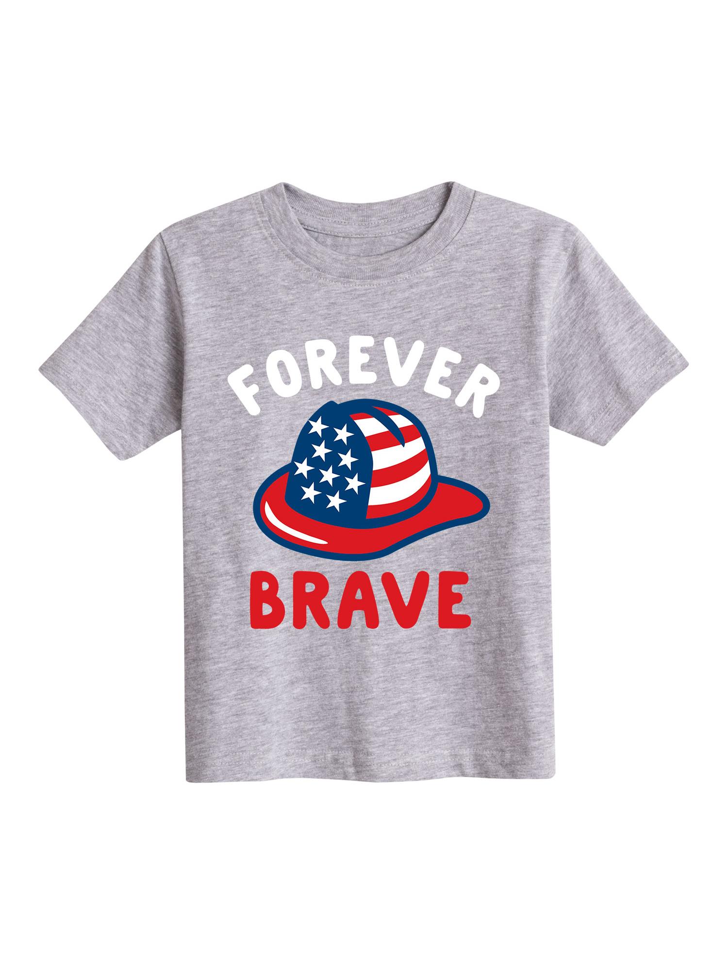 Forever Brave Firemen - Toddler Short Sleeve Tee