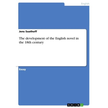 The development of the English novel in the 18th century - eBook 18th Century English Furniture