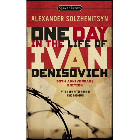 - One Day in the Life of Ivan Denisovich : (50th Anniversary Edition)