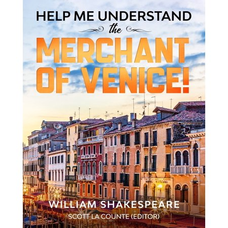 Help Me Understand The Merchant of Venice!: Includes Summary of Play and Modern (Summary Of The Play Merchant Of Venice)