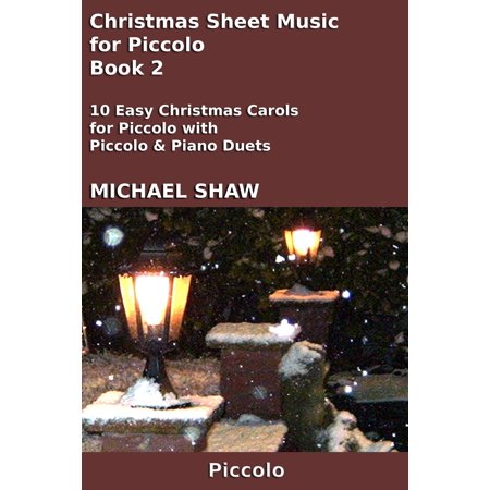 Christmas Sheet Music for Piccolo: Book 2 - eBook ()