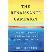 The Renaissance Campaign (Hardcover)