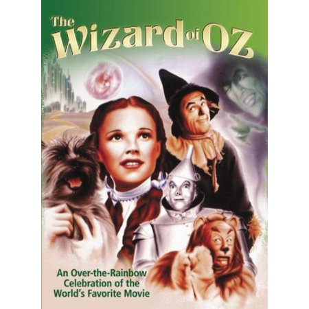 Wizard of Oz : An Over-The-Rainbow Celebration of the Worlda's Favorite Movie ()