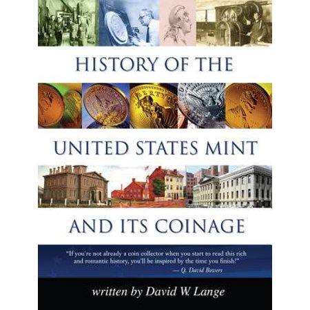 History of the United States Mint and Its Coinage - eBook 1968 United States Mint