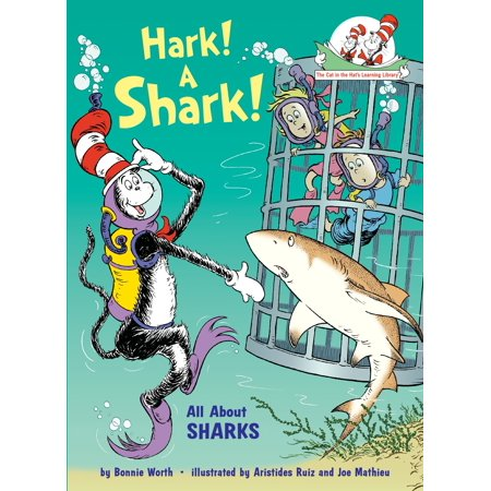 Hark! A Shark! : All About Sharks